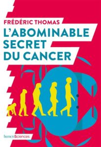 L-abominable-secret-du-cancer / / Livre Frédéric Thomas